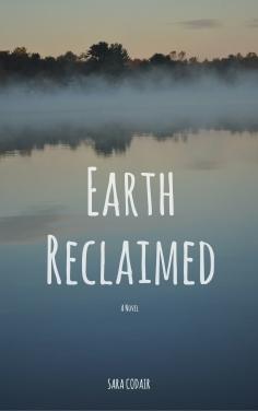 Earth Reclaimed.