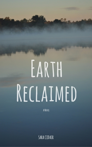 Earth Reclaimed.